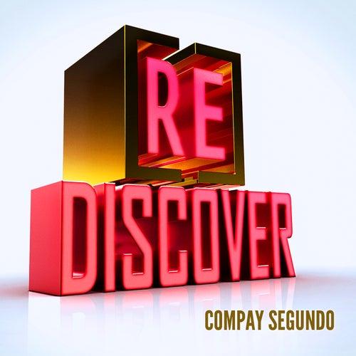 [RE]discover Compay Segundo by Compay Segundo