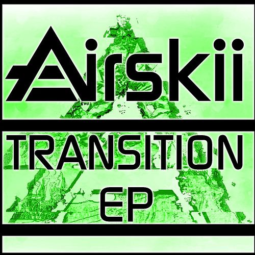 The Transition (EP) by Airskii