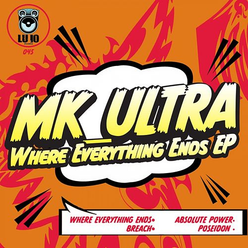 Where Everything Ends - Single by Mk_Ultra