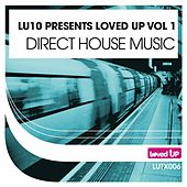 LU10 Presents Loved Up Vol 1: Direct House 2011 - EP by Various Artists