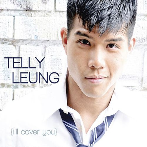 I'll Cover You by Telly Leung