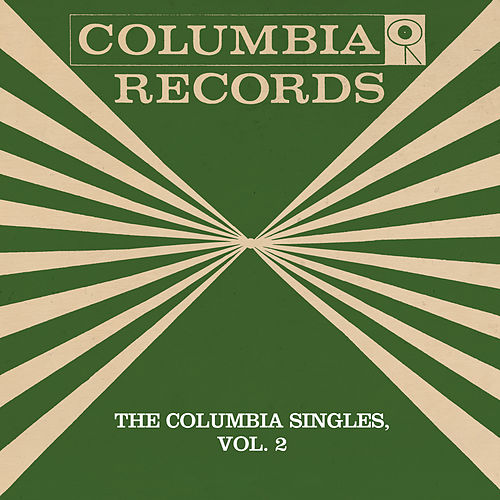 The Columbia Singles, Vol. 2 by Tony Bennett
