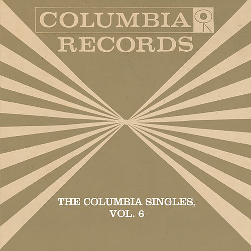The Columbia Singles, Vol. 6 by Tony Bennett