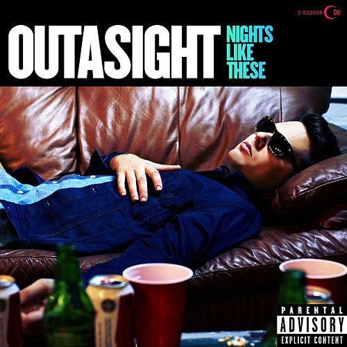 Nights Like These by Outasight