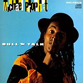 Bull Talk by Michael Prophet