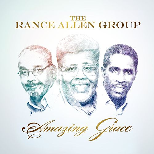 Amazing Grace by Rance Allen Group