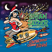 Christmas Comes Alive! by Brian Setzer