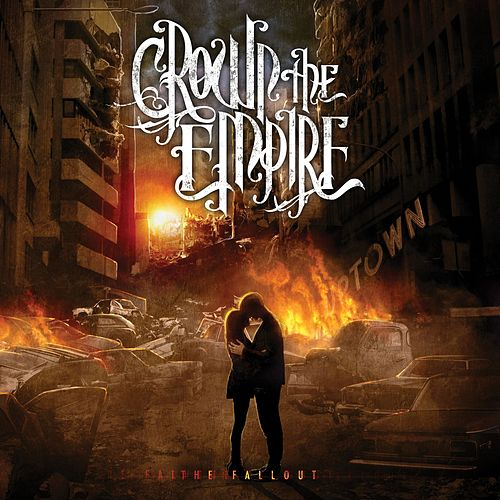 The Fallout by Crown The Empire