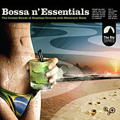 Bossa N' Essentials: Special Selection by Various Artists
