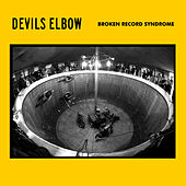 Broken Record Syndrome by Devils Elbow
