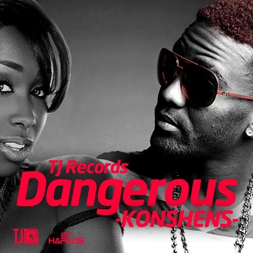 Dangerous - Single by Konshens