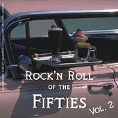 Rock'n Roll of the Fifties, Vol.2 by Various Artists