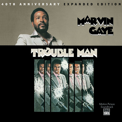 Trouble Man: 40th Anniversary Expanded Edition by Marvin Gaye