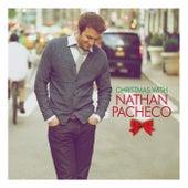 Christmas with Nathan Pacheco by Nathan Pacheco