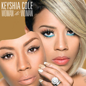 Woman To Woman by Keyshia Cole