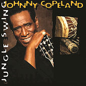 Jungle Swing by Johnny Copeland