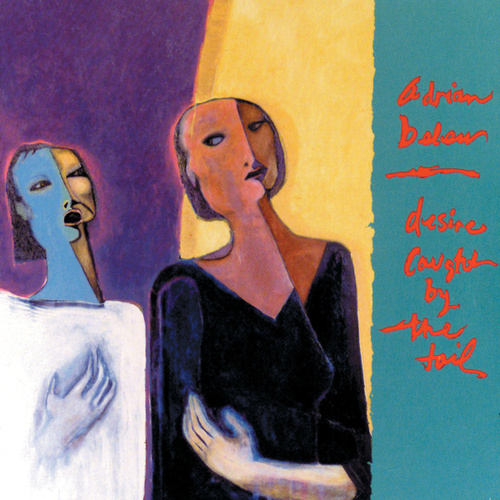Desire Caught By The Tail by Adrian Belew