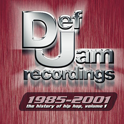 Def Jam Recordings: The History Of Hip Hop, Volume 1 (1985-2001) by Various Artists