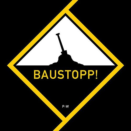 Baustopp! by Patenbrigade: Wolff