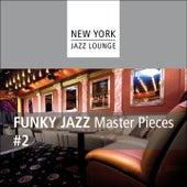 Funky Jazz Masterpieces 2 by New York Jazz Lounge