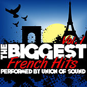 The Biggest French Hits Vol. 1 by Union Of Sound