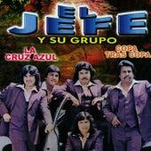 La Cruz Azul by El Jefe Y Su Grupo