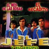 El Recadito by El Jefe Y Su Grupo