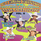 Los 5 Mejores Interpretes De Corridos Y Tragedia Banda Sinaloenses Vol. 6 by Various Artists