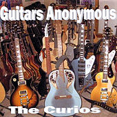 Guitars Anonymous by The Curios
