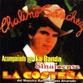 Acompañado Por La Banda Sinaloense La Costeña by Chalino Sanchez