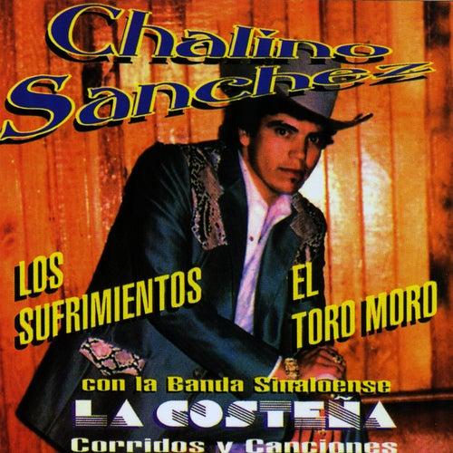 Corridos Y Canciones 'Los Sufrimientos' by Chalino Sanchez