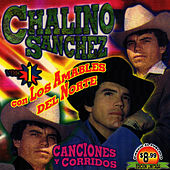 Canciones Y Corridos Vol. 1 by Chalino Sanchez