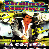 Las Adulaciones by Chalino Sanchez