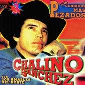 Los Corridos Mas Pezados Vol.3 by Chalino Sanchez