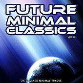 Future Minimal Classics Vol 8 - EP by Various Artists