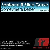 Somewhere Better (feat. Stine Grove) by Santerna