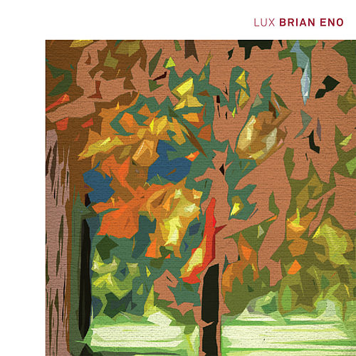 Lux by Brian Eno