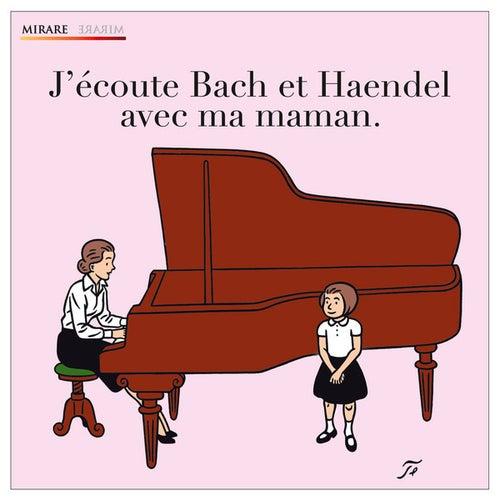 J'écoute Bach et Haendel avec ma maman by Various Artists
