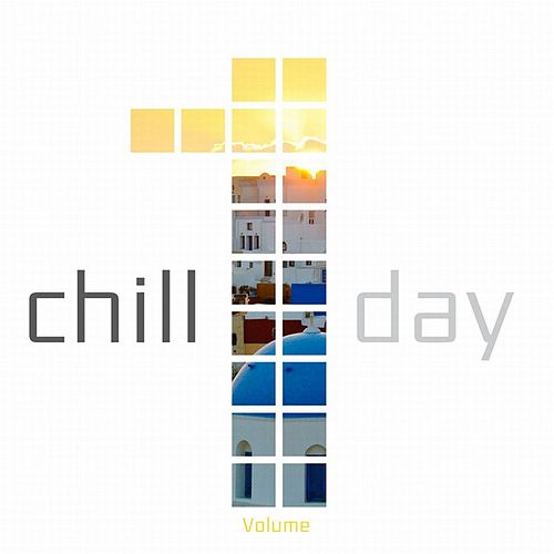 Chill Day by Various Artists
