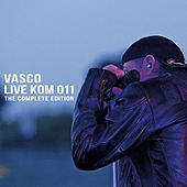 Live Kom 011: The complete edition by Vasco Rossi