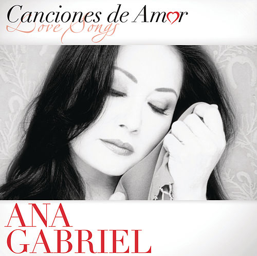 Canciones De Amor by Ana Gabriel