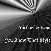 You Know That Style by Michael (1)