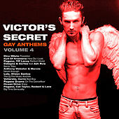 Victor's Secret (Gay Anthems) Volume 4 by Various Artists