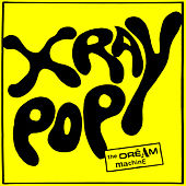 The Dream Machine by X Ray Pop
