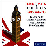 Eric Coates conducts Eric Coates by Eric Coates