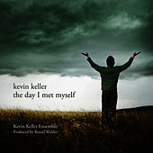 Kevin Keller: The Day I Met Myself by Kevin Keller Ensemble