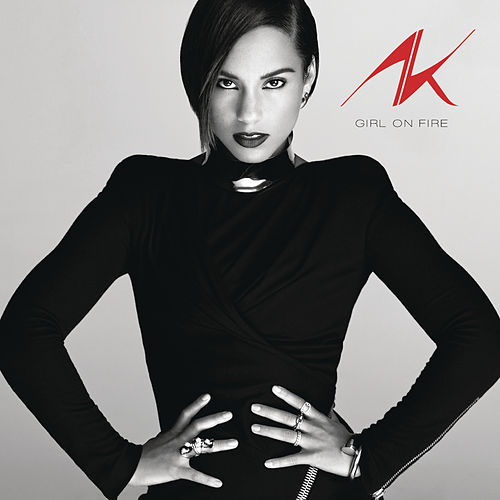 Girl On Fire by Alicia Keys