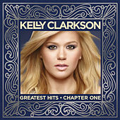 Greatest Hits - Chapter One von Kelly Clarkson