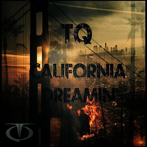 California Dreamin' by TQ