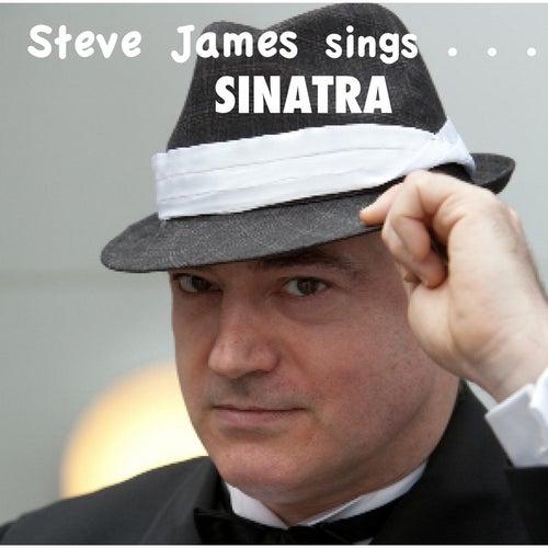Steve James Sings Sinatra by Steve James